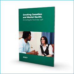 Smoking Cessation and Mental Health: a briefing